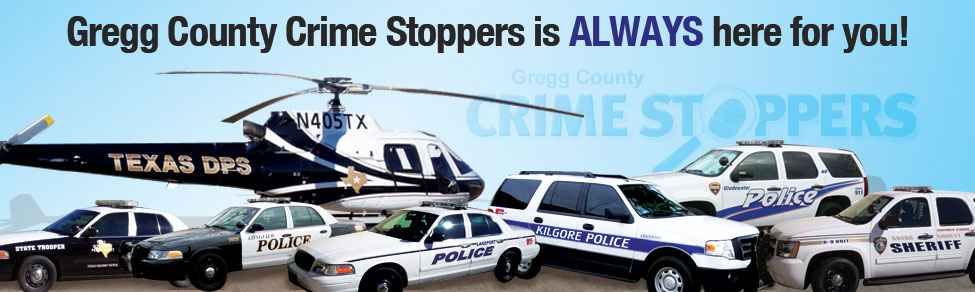 Gregg County Crime Stoppers